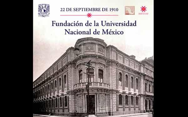 La fundación de la Universidad Nacional, base del progreso de México