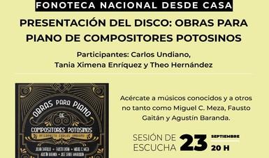 Presentarán disco con obras para piano de compositores de San Luis Potosí, en el ciclo virtual de la Fonoteca Nacional