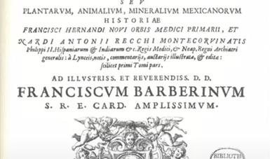 Inicia seminario virtual dedicado al Tesoro Mexicano, tratado que vinculó al Nuevo Mundo con el Renacimiento