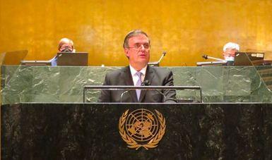 En la Asamblea General de la ONU, México hace un llamado a fortalecer el sistema multilateral