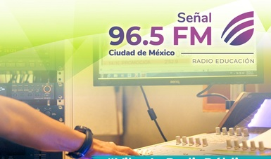 Radio Educación aumenta la potencia de FM en la Ciudad de México