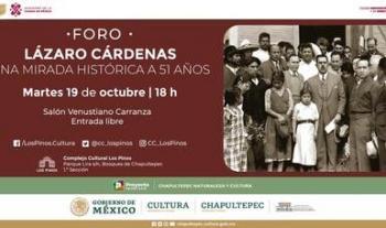 El INEHRM celebra al General Lázaro Cárdenas del Río con un conversatorio desde el Complejo Cultural Los Pinos