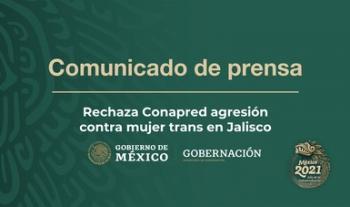 Rechaza Conapred agresión contra mujer trans en Jalisco